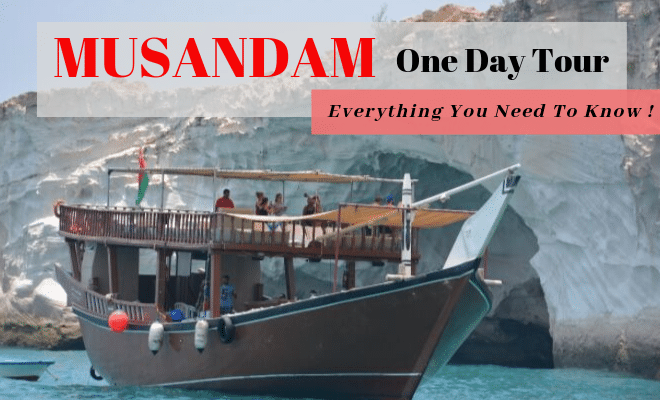 Musandam one day tour – Everything you need to know!